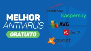 melhor antivirus gratuito